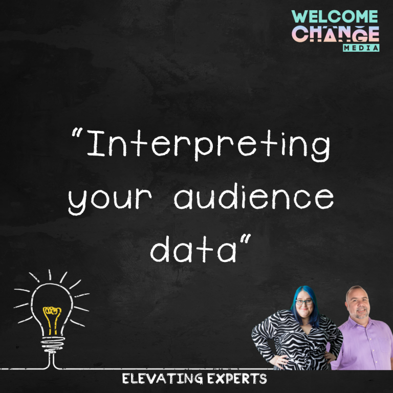 Interpreting Your Audience Data